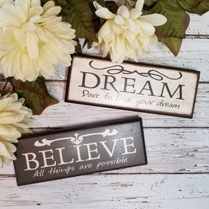 Signature Homestyles | Dream Believe Small Signs